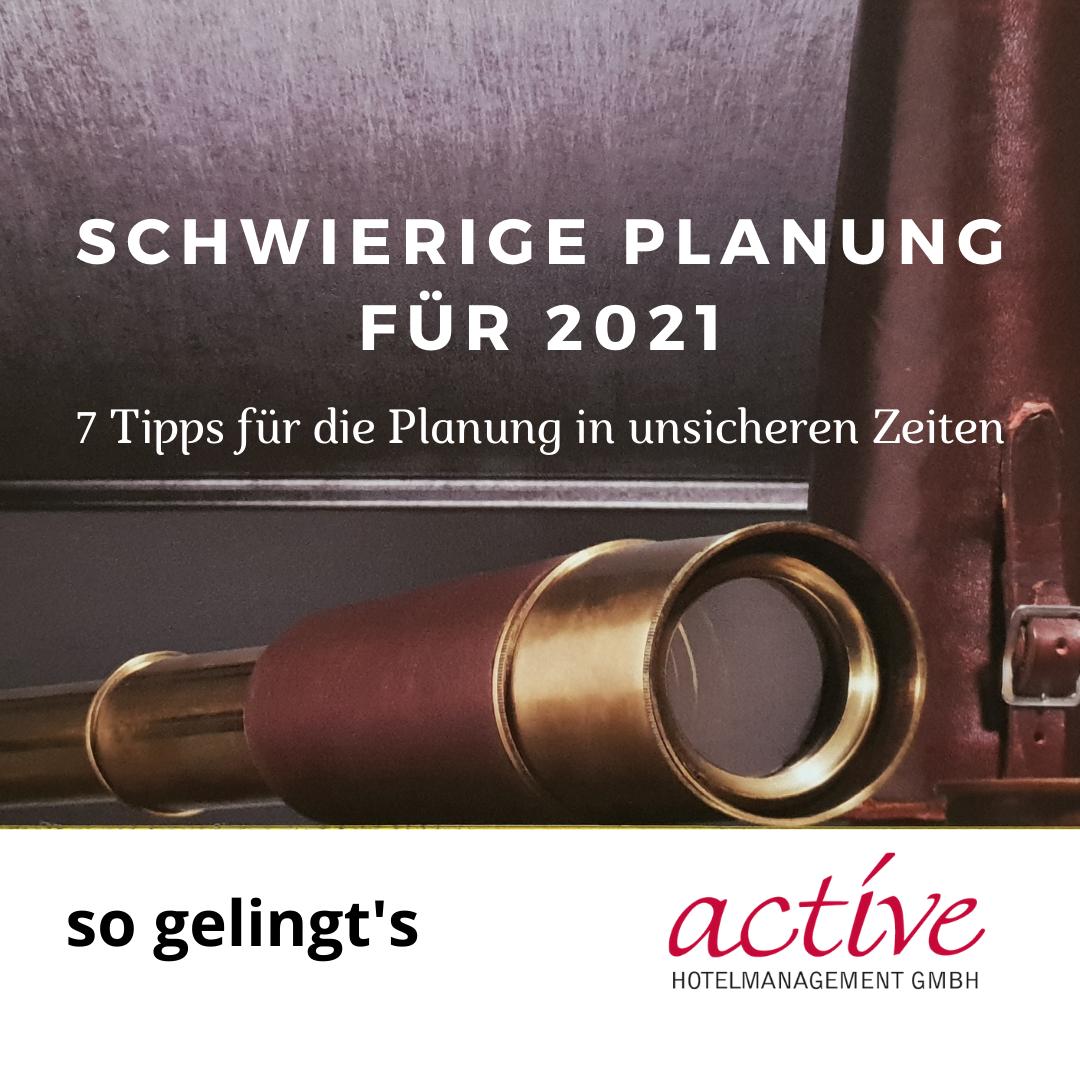 active Hotelmanagement GmbH Planung in schwierigen Zeiten