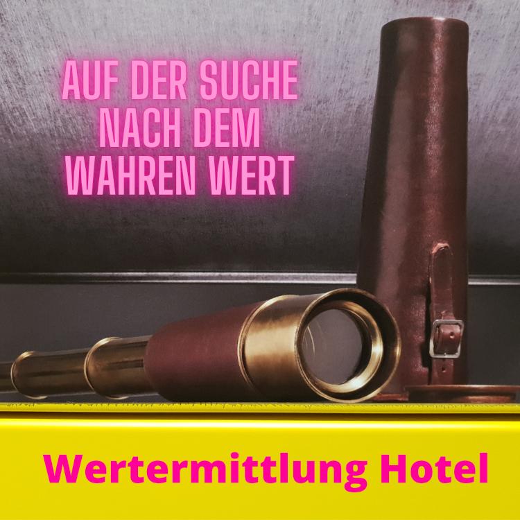 Wertermittlung Hotel